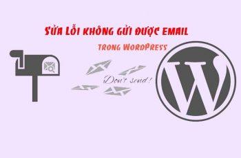 Lỗi không gửi được email trong WordPress