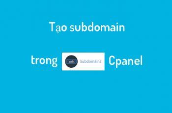 Tạo subdomain trong Cpanel