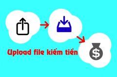Upload file kiếm tiền
